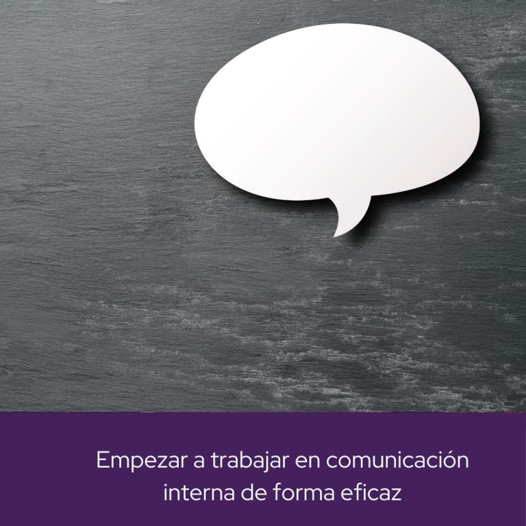 cómo empezar a trabajar en comunicacion interna